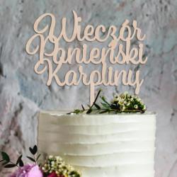 Topper na tort Wieczór Panieński + Imię Napis Dekoracja